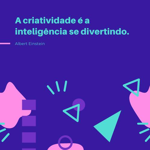 Criatividade | Propósito MAIOR